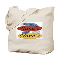 What Happens At Nana's Tote Bag