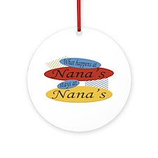 What Happens At Nana's Ornament (Round)