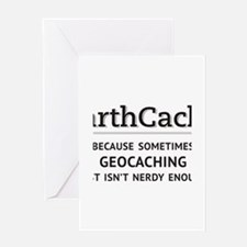 Earthcache - geocaching isn't nerdy enough Greetin