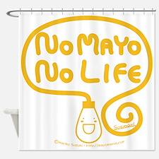 No Mayo No Life Shower Curtain