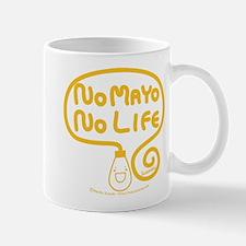 No Mayo No Life Mug