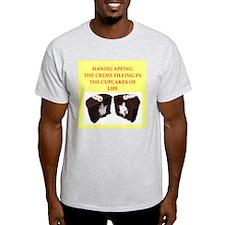 handicapping T-Shirt