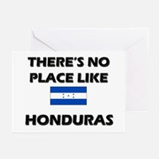 There Is No Place Like Honduras Greeting Cards (Pa