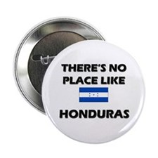 There Is No Place Like Honduras Button