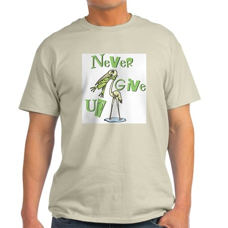 Never Give Up! Frog Choking Bird Light T-Shirt
