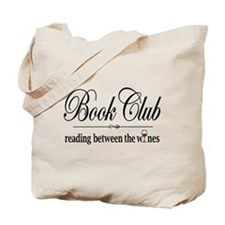 Reading Between The Wines Tote Bag