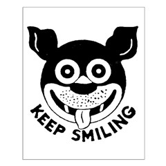 Keep Smiling! Posters