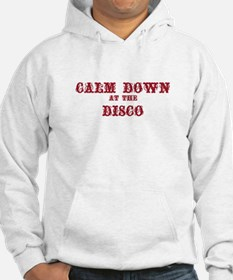 Calm Down at the Disco Hoodie Sweatshirt