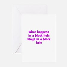 What happens in a black hole  Greeting Cards (Pack