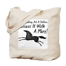 Discuss It With A Mare! Tote Bag
