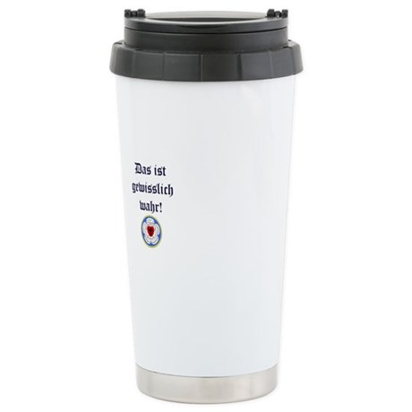 Most Certainly True Stainless Steel Travel Mug