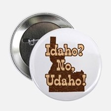 Idaho No Udaho Button