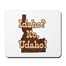 Idaho No Udaho Mousepad