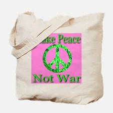Make Peace Not War Shamrock P Tote Bag