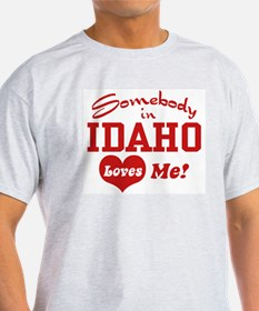 Somebody in Idaho Loves Me Ash Grey T-Shirt