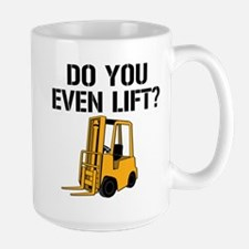 Do You Even Lift Forklift Mug