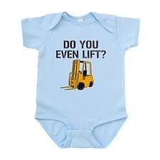 Do You Even Lift Forklift Infant Bodysuit