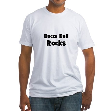 BOCCE BALL Rocks Fitted T-Shirt