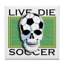 Live, Die, Soccer Tile Coaster