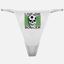 Live, Die, Soccer Classic Thong