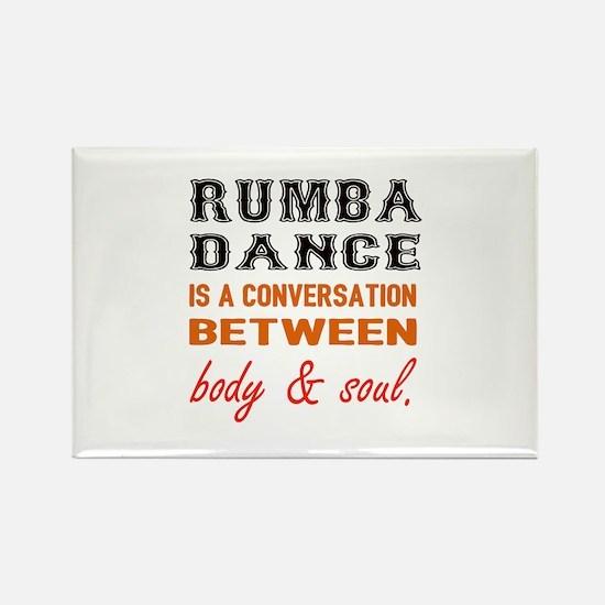 Samba dance is a conversation bet Rectangle Magnet