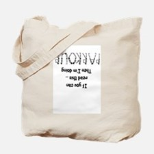 funny parkour slogan Tote Bag