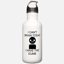 Can't Brain Today Water Bottle