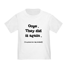 Oops! Big Brother Toddler Tee