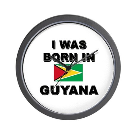 I Was Born In Guyana Wall Clock