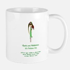 Thats not mistletoe Mug