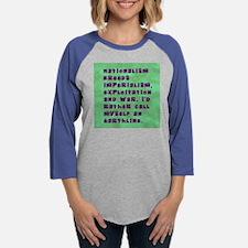shirt nationalism.jpg Womens Baseball Tee