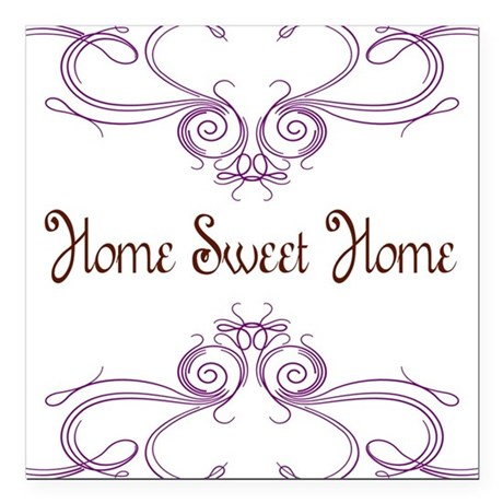 """Home Sweet Home Square Car Magnet 3"""" x 3"""""""
