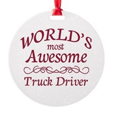 Awesome Truck Driver Ornament
