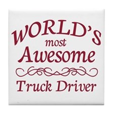 Awesome Truck Driver Tile Coaster