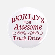 """Awesome Truck Driver 3.5"""" Button"""