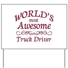 Awesome Truck Driver Yard Sign