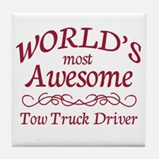 Awesome Tow Truck Driver Tile Coaster