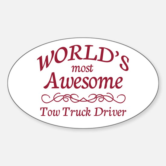 Awesome Tow Truck Driver Sticker (Oval)