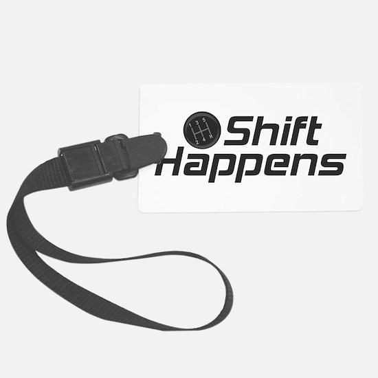 Shift Happens Luggage Tag