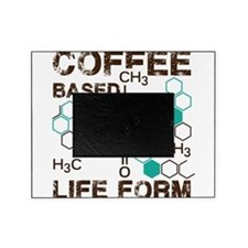 Coffe based life form Picture Frame
