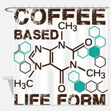 Coffe based life form Shower Curtain