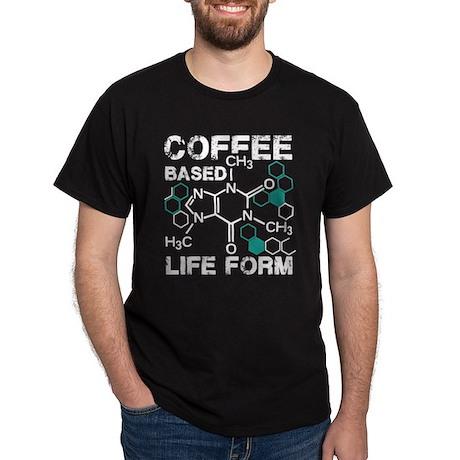 Coffee based life form Dark T-Shirt