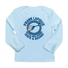 Frank Lapidus Long Sleeve Infant T-Shirt