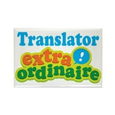 Translator Extraordinaire Rectangle Magnet