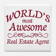 Awesome Real Estate Agent Tile Coaster