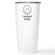 I Pooped Today Smiley Travel Coffee Mug