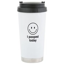 I Pooped Today Smiley Travel Mug