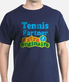 Tennis Partner Extraordinaire T-Shirt