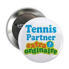"Tennis Partner Extraordinaire 2.25"" Button"