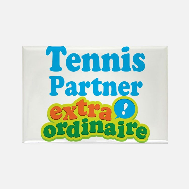 Tennis Partner Extraordinaire Rectangle Magnet